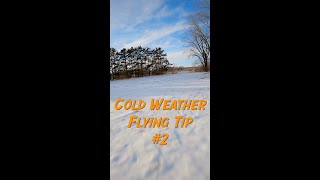 Cold Weather FPV Flying Tip 2 - #shorts