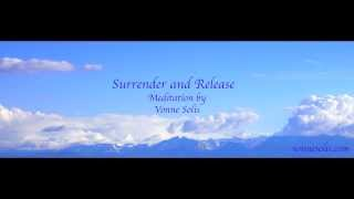 Surrender and Release - Guided Angel Meditation