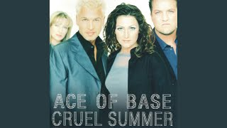 Cruel Summer (Blazin' Rhythm Remix) (Remastered)