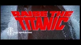 RAISE THE TITANIC Theatrical Trailer