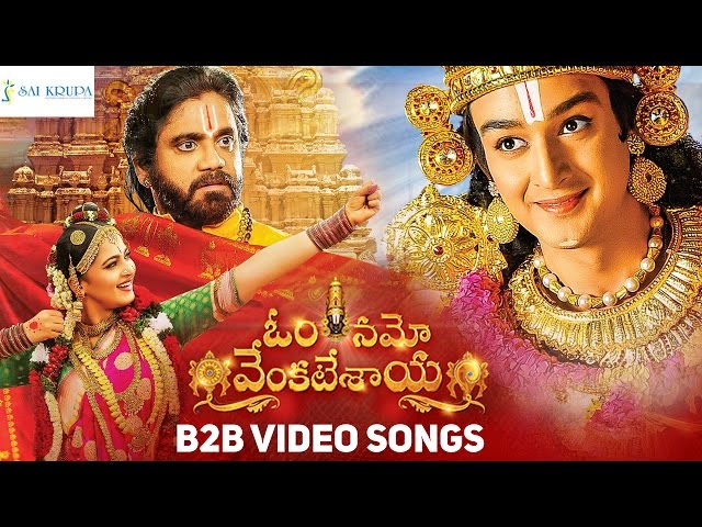 Om Namo Venkatesaya Video Songs Back 2 Back | Nagarjuna | Anushka | Pragya