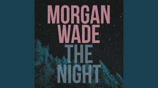 Morgan Wade The Night