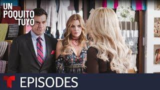 Un Poquito Tuyo | Episode 41 | Telemundo English - Самые