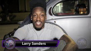 Thru The Lens: Episode 06 - Hanging with Larry Sanders