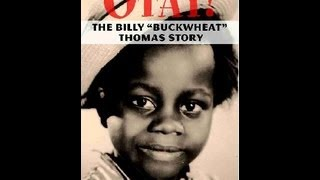 OUR GANG/LITTLE RASCALS Otay! The Billy Buckwheat Thomas Story VIDEO
