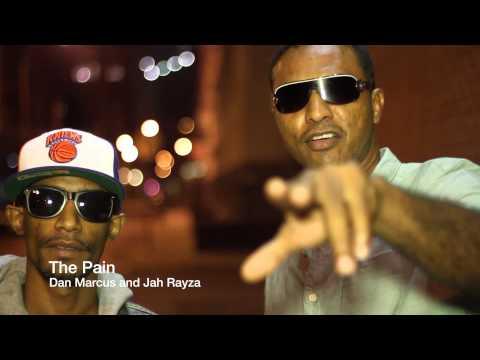 The Pain - new single from Dan Marcus & Jah Rayza