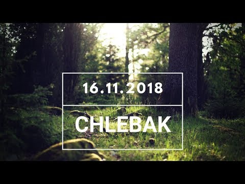 Chlebak [#361] 16.11.2018
