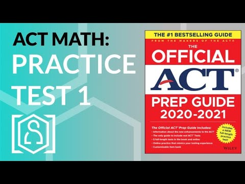 ACT Math - Official ACT Prep Guide 2020-2021 Practice Test 1 ...