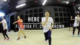 Here It Is (Flo Rida ft. Chris Brown) | Deo Choreography