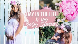 DAY IN THE LIFE PREGNANT WITH TODDLER AND MY BABY SPRINKLE