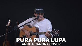 Download lagu Pura Pura Lupa By Angga Candra Mp3