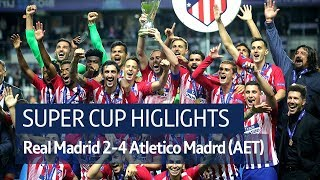 Real Madrid 2-4 Atletico Madrid (AET) | Super Cup highlights - Video Youtube