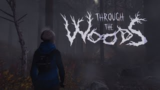 Through the Woods video
