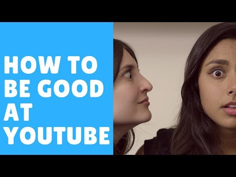 HOW TO BE GOOD AT YOUTUBE ft. Michelle Khare / Gaby & Allison