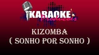 KIZOMBA   SONHO POR SONHO ( KARAOKE )