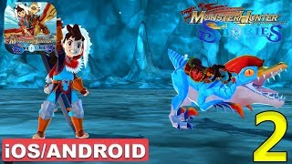MONSTER HUNTER STORIES - Android / iOS Gameplay - #2