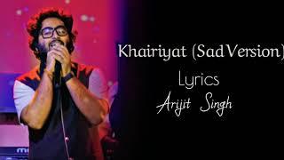Arijit Singh - Khairiyat Full Song (Lyrics   - YouTube
