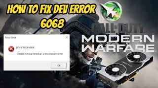 How to Fix DEV Error 6068 Working ! || Call of Duty Modern Warfare || RTX