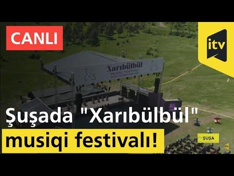 """""""Xarıbülbül"""" Musiqi Festivalı. Şuşa!"""