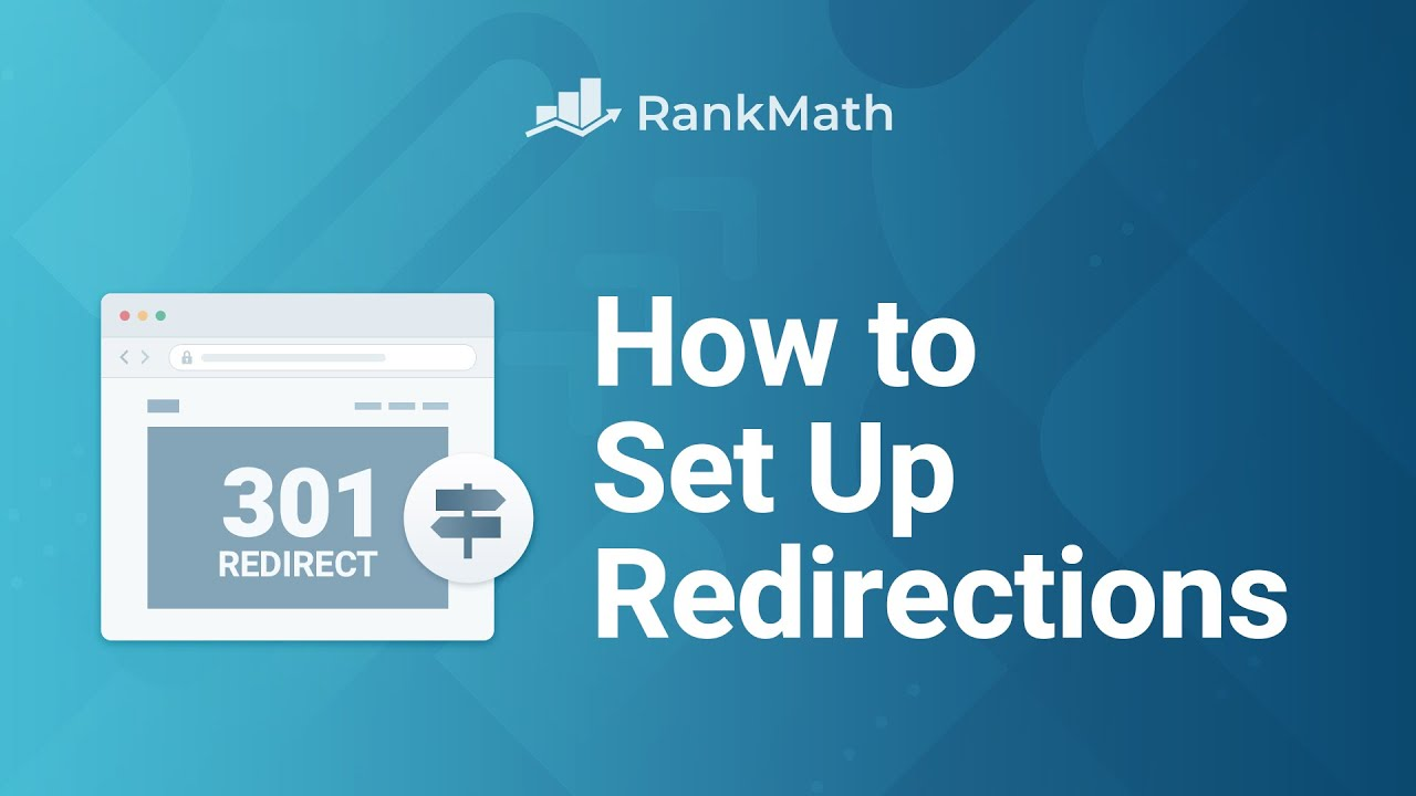 How to Set Up Redirections in WordPress Using Rank Math? Rank Math SEO