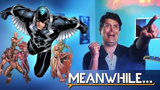 Who are the Inhumans?! | Meanwhile...