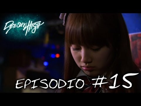 Dream High: episodio 15 - Canale ufficiale!