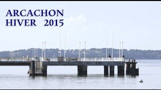 preview picture of video 'ARCACHON Hiver 2015'