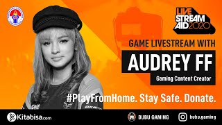 Game Livestream with Audrey FF - LIVESTREAM AID 2020 by BUBU Gaming