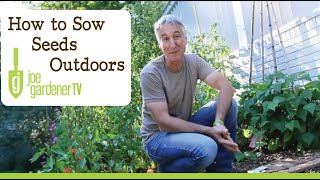 How to Plant Seeds - Simple Tips for Sowing Seeds Outdoors