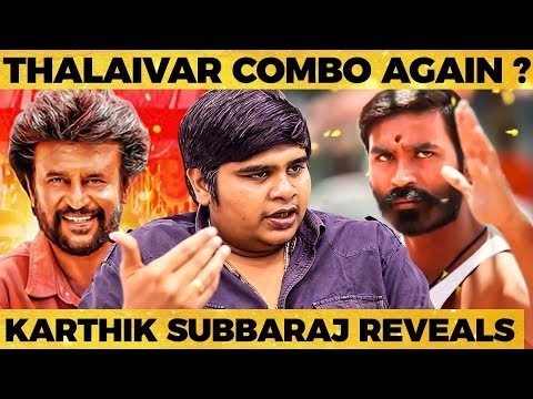 Download Darbar Expectations, Thalaivar Speech, Dhanush Movie Update! - Karthik Subbaraj Super Exclusive Mp4 HD Video and MP3