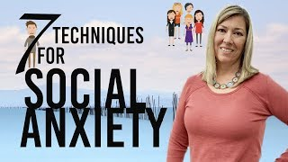7 Techniques to Overcome Social Anxiety | Causes, Symptoms and Strategies