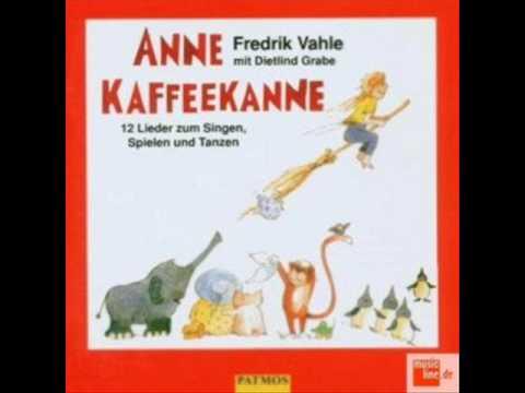 Fredrik Vahle - Lied vom Wecken (Anne Kaffeekanne)