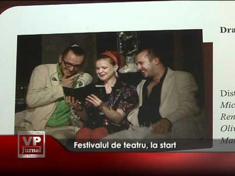 Festivalul de teatru, la start