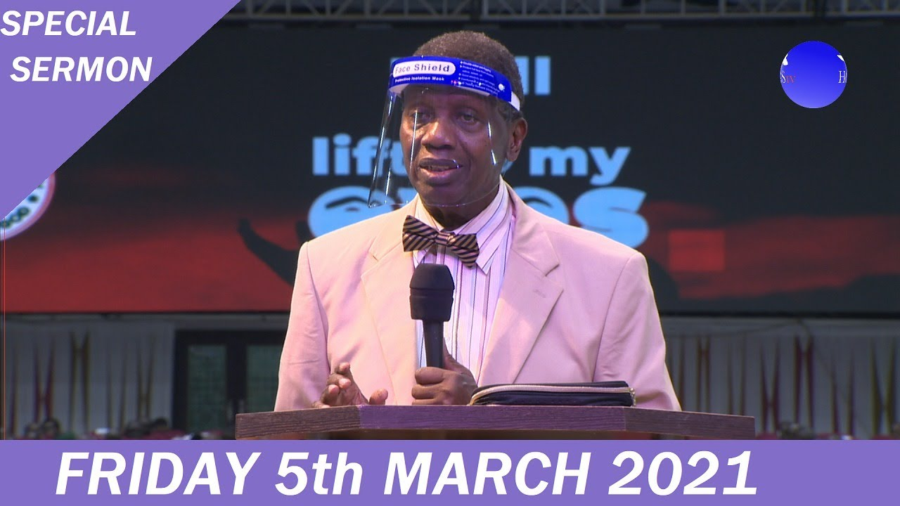 RCCG Holy Ghost Service March 2021 – I Will Lift Up My Eyes – Pastor E.A Adeboye