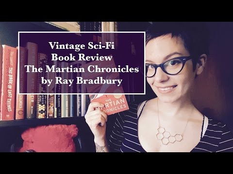 Vintage Sci-Fi Book Reviews | The Martian Chronicles by Ray Bradbury