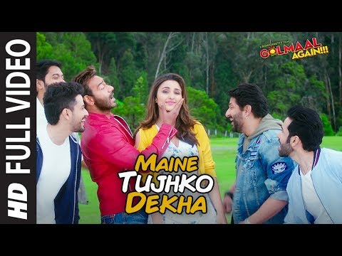 maine tujhko dekha full song video golmaal again ajay