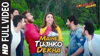 Gambar cover Maine Tujhko Dekha Full Song (Video) | Golmaal Again | Ajay Devgn | Parineeti