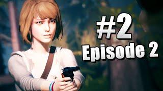 I HATE CHLOE ! | Life Is Strange: Episode 2 (2)