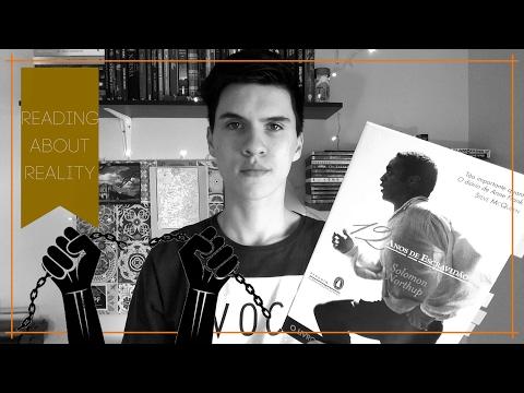 Doze anos de Escravidão | Solomon Northup (+ filme)