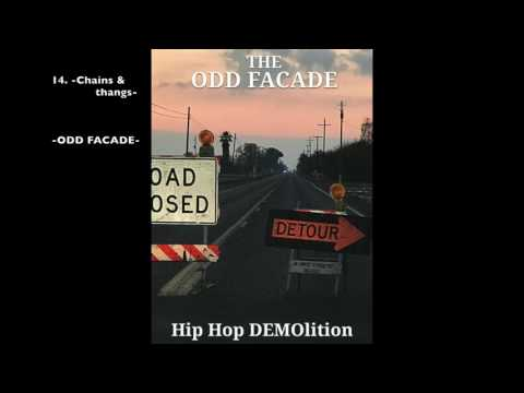 ODD FACADE -Chains and thangs (B.B KING SAMPLE)