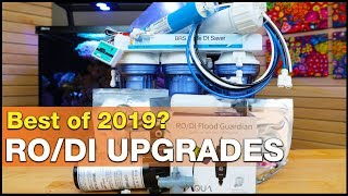 Better RODI water performance with these Best of 2019 RODI Upgrades!