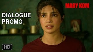Dialogue Promo 1 - Mary Kom