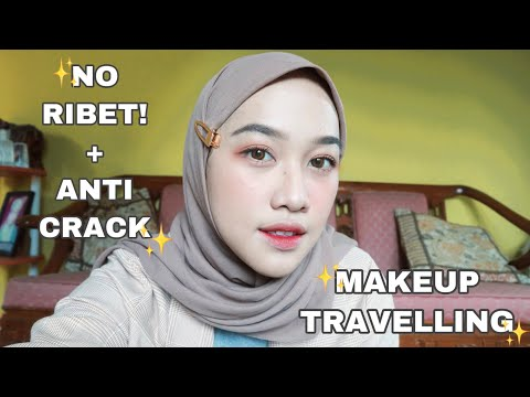 MAKEUP NATURAL SIMPLE TRAVELING ANTI CRACK! + NO RIBET!| Wellisna Merduani