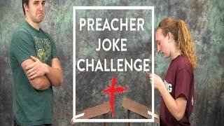 Preacher Joke Challenge