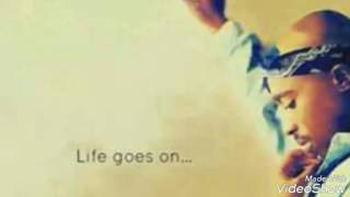 Lời dịch bài hát Life Goes On (!llmind Remix) - 2Pac