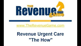 The How of Revenue Urgent Care