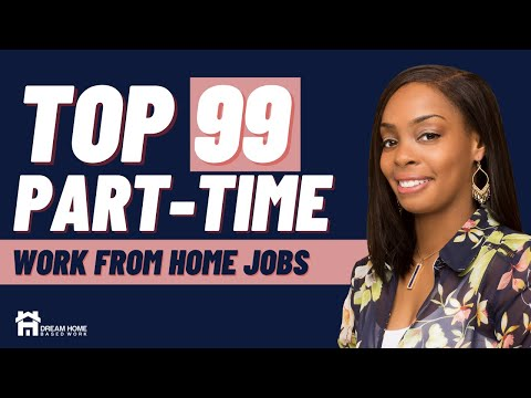 Get Paid To Work from Home Part-Time – 99+ Companies To Check Out