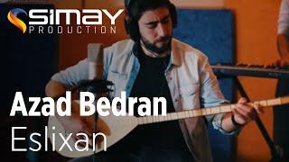 <b>Azad Bedran </b> Eslixan