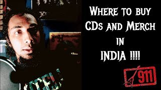 Where To Buy CDs And Merchandise In INDIA