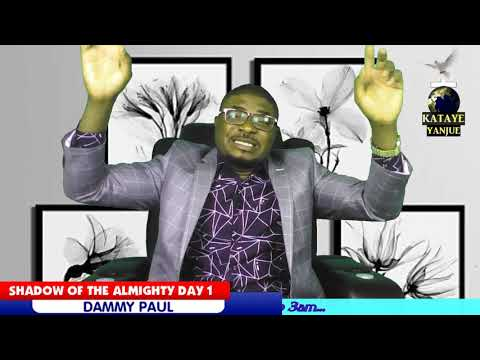 SHADOW OF THE ALMIGHTY DAY 1 WITH DAMMY PAUL